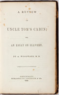 Books:Americana & American History, A. Woodward. A Review of 'Uncle Tom's Cabin'; or, An Essay onSlavery. Cincinnati: Applegate, 1853. First edition. P...