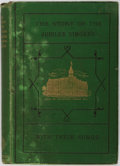 Books:Americana & American History, J. B. T. Marsh. The Story of the Jubilee Singers; With TheirSongs. Hodder and Stoughton, 1875. Early edition. O...