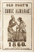 Books:Americana & American History, [Almanac] Old Fogy's Comic Almanac 1860. New York: Philip J.Cozans, 1860. Illustrated. Publisher's original pri...