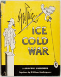 Books:Americana & American History, George Price. Ice Cold War. New York: Henry Schuman, 1951.First edition. Octavo. Illustrated by the author. Pub...