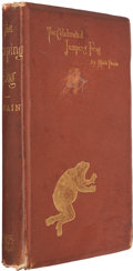 Books:Literature 1900-up, Mark Twain. The Celebrated Jumping Frog of Calaveras County andOther Sketches. New York: C.H. Webb, 1869. Later edi...