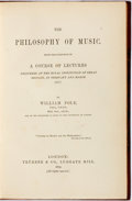Books:Music & Sheet Music, William Pole. Philosophy of Music. London: Trubner, 1879. Volume XI of the English and Foreign Philosophical L...