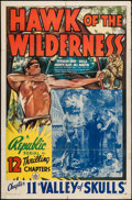 """Movie Posters:Serial, Hawk of the Wilderness (Republic, 1938). One Sheet (27"""" X 41"""") Chapter 11 -- """"Valley of Skulls."""" Serial.. ..."""