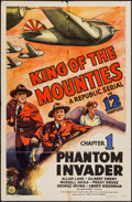 """Movie Posters:Serial, King of the Mounties (Republic, 1942). One Sheet (27"""" X 41"""") Chapter 1 -- """"Phantom Invader."""" Serial.. ..."""