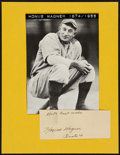Baseball Collectibles:Others, 1949 Honus Wagner Signed Cut Signature....