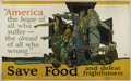 "Military & Patriotic:WWI, Save Food and Defeat Frightfulness. 54"" x 36"". Artist: M. Paus.This is a unique opportunity to obtain an example of this sc..."