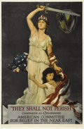 "Military & Patriotic:WWI, They Shall Not Perish. 30"" x 40"", Artist: Douglas Voik. Producedfor the American Committee for Relief in the Near East, inc..."