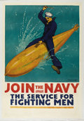 "Military & Patriotic:WWI, Join the Navy-The Service for Fighting Men. 28"" x 42"" Artist: R. F.Babcock. A fantastic image which may have provided inspi..."