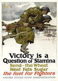 "Military & Patriotic:WWI, Victory Is A Question of Stamina. 20"" x 30"" Artist: Harvey Dunn.Printed by the U.S. Food Administration. A poster that look..."