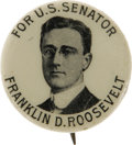 Political:Pinback Buttons (1896-present), Tough, Early Franklin D. Roosevelt for U.S. Senator Button. With its unique, youthful portrait of Roosevelt, this has always...