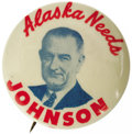 """Political:Pinback Buttons (1896-present), Key Lyndon Johnson Button Rarity From Alaska. This 1 1/2"""" beauty is one of the very best Johnson portrait buttons. Excellent..."""