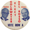 "Political:Pinback Buttons (1896-present), Very Rare 3"" Barry Goldwater Pinback Large 1964 Republican jugatebutton featuring Goldwater for President and Del Rosso for..."