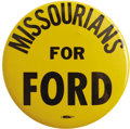 """Political:Pinback Buttons (1896-present), Rare Missouri Republican 4"""" Pinback. A huge burnt gold button withblack type from the 1976 Republican National Convention i..."""
