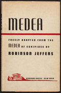 Books:Literature 1900-up, [Euripides] Robinson Jeffers, adaptation. Medea. New York:Random House, 1946. First edition. Signed by Jeffer...