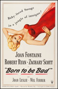 "Movie Posters:Film Noir, Born to be Bad (RKO, 1950). One Sheet (27"" X 41""). Film Noir.. ..."