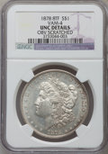 Morgan Dollars, 1878 8TF $1 -- Obverse Scratched -- NGC Details. UNC. VAM-4. NGCCensus: (111/7380). PCGS Population (112/9701). Mintage: 6...