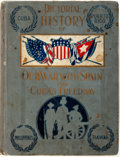 Books:Americana & American History, Trumbull White. Pictorial History of Our War With Spain ForCuba's Freedom. Freedom Publishing Company, 1898. Fi...