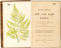 Books:Natural History Books & Prints, E.J. Lowe. A Natural History of New and Rare Ferns. London: Groombridge and Sons, 1865. Later edition. Colored illus...