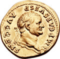 Ancients:Roman Imperial, Ancients: Vespasian (AD 69-79). AV aureus (21mm, 7.28 gm, 12h). ...