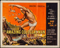 "Movie Posters:Science Fiction, The Amazing Colossal Man (American International, 1957). Half Sheet (22"" X 28""). Science Fiction.. ..."