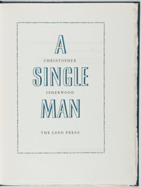 Christopher Isherwood. SIGNED. A Single Man. London: The Land Press, 1980. Limited edition. Sig