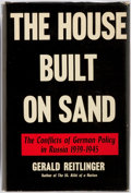 Books:World History, Gerald Reitlinger. The House Built on Sand. The Conflicts of German Policy in Russia 1939-1945. New York: The Vi...