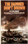 Books:World History, A. V. Sellwood. The Damned Don't Drown. London: Allan Wingate, 1973. First edition. Octavo. Publisher's original...