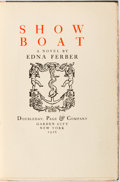 Books:Literature 1900-up, Edna Ferber. SIGNED LIMITED EDITION. Show Boat. Garden City:Doubleday, 1926. First edition, one of 201 copies sig...