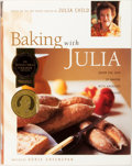 Books:Food & Wine, [Julia Child]. SIGNED BOOKPLATE. Dorie Greenspan. Baking withJulia. New York: Morrow, [1996]. First edition....