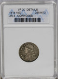 Bust Dimes: , 1814 10C Large Date--Corroded--ANACS. VF30 Details. JR-3. NGCCensus: (2/131). PCGS Population (2/93). Mintage: 421,500. Nu...