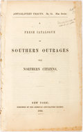 Books:Americana & American History, [Anti-Slavery Tracts]. A Fresh Catalogue of Southern OutragesUpon Northern Citizens. New York: American Anti-Slaver...
