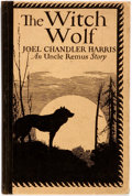 Books:Literature 1900-up, Joel Chandler Harris. The Witch Wolf. An Uncle RemusStory. Cambridge: Bacon, 1921. First edition. Publisher's q...