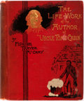 Books:Americana & American History, [Harriet Beecher Stowe]. Florine Thayer McCray. The Life-Work ofthe Author of Uncle Tom's Cabin. New York: Funk & W...