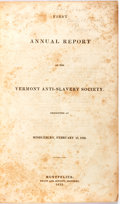 Books:Americana & American History, [Anti-Slavery]. First Annual Report of the Vermont Anti-SlaverySociety. Montpelier: Knapp and Jewett, 1835. Bound l...