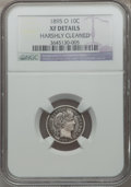 1895-O 10C -- Harshly Cleaned -- NGC Details. XF....(PCGS# 4807)