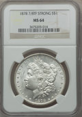 Morgan Dollars: , 1878 7/8TF $1 Strong MS64 NGC. NGC Census: (1014/98). PCGSPopulation (1458/258). Mintage: 544,000. Numismedia Wsl. Price f...