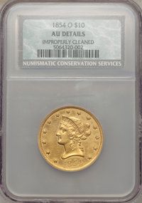 1854-O $10 Small Date -- Improperly Cleaned -- NCS. AU Details. NGC Census: (17/123). PCGS Population (19/42). Mintage:...