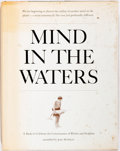 Books:Science & Technology, [Whales and Dolphins]. Joan McIntyre. Mind in the Waters. New York: Scribner's, [1974]. First edition. Quarto. P...