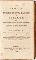 Books:Fine Bindings & Library Sets, [School Reader]. The American Common-School Reader and Speaker. Boston: Tappan, 1844. Octavo. Contemporary full calf...