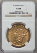 Liberty Double Eagles: , 1873 $20 Open 3 AU58 NGC. NGC Census: (2224/3731). PCGS Population(722/2929). Numismedia Wsl. Price for problem free NGC/...