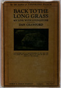 Books:Biography & Memoir, [David Livingstone]. Dan Crawford. Back to the Long Grass: MyLink With Livingstone. New York: Doran, [n.d.]. Circa ...