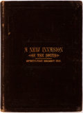 Books:Americana & American History, John F. Cowan. A New Invasion of the South. New York: Boardof Officers, Seventy-First Infantry, Publishers, 1881. F...