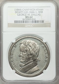 U.S. Presidents & Statesmen, (1844) George M. Dallas Campaign Medal MS62 NGC. DeWitt-GD-1844-1.White metal, 41 mm....