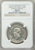 U.S. Presidents & Statesmen, (1872) Horace Greeley Campaign Medal MS64 NGC. DeWitt-HG-1872-2.White metal, 31 mm....