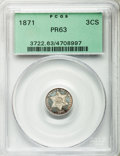 Proof Three Cent Silver: , 1871 3CS PR63 PCGS. PCGS Population (85/175). NGC Census: (41/122).Mintage: 960. Numismedia Wsl. Price for problem free NG...