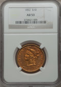 Liberty Eagles, 1852 $10 AU53 NGC....