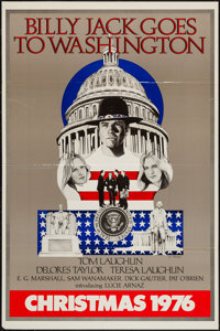"Billy Jack Goes to Washington (Taylor-Laughlin Productions, 1976). One Sheet (27"" X 41"") Advance. Drama"