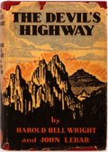 Books:Literature 1900-up, Harold Bell Wright, John Lebar. The Devil's Highway. NewYork: Appleton, 1932. Third printing. Publisher's binding i...