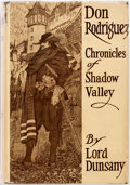 Books:Literature 1900-up, Lord Dunsany. Don Rodriguez. Chronicles of ShadowValley. New York: Putnam's, 1922. First edition. Publisher'sb...