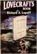 Books:Horror & Supernatural, [H. P. Lovecraft]. Richard A. Lupoff. Lovecraft's Book.[Sauk City]: Arkham House, [1985]. First edition. Publisher'...